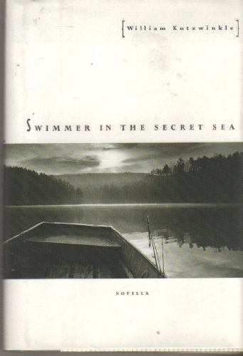 9780811807159: Swimmer in the Secret Sea: Novella
