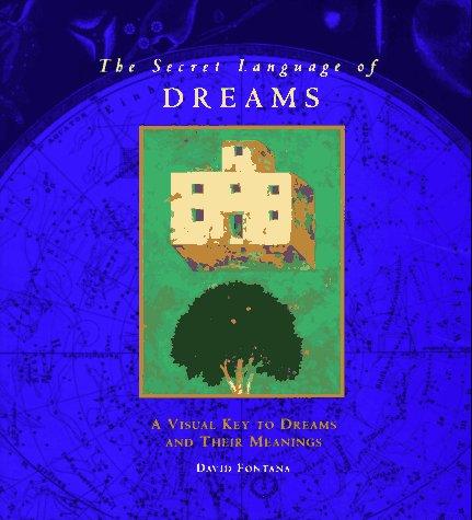 9780811807289: The Secret Language of Dreams