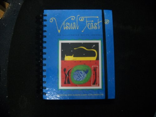 9780811807470: Visual Feast: An Illustrated Recipe Journal