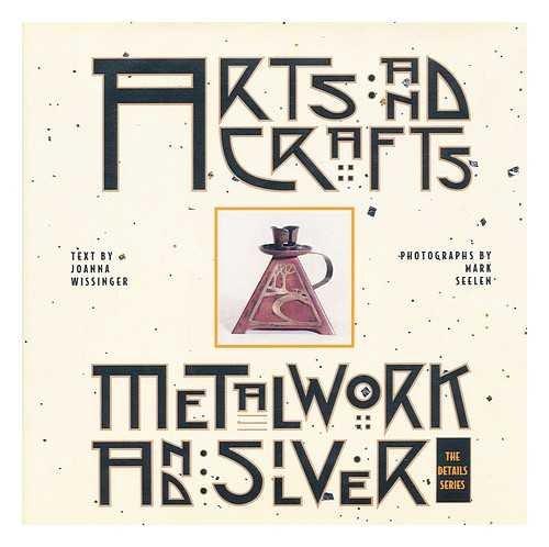9780811807906: Art & Craft of Metalwork (ARTS AND CRAFTS)