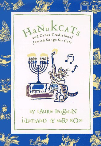 9780811807982: Hanukcats: And Other Traditional Jewish Songs for Cats