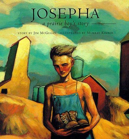 9780811808026: Josepha: A Prairie Boy's Story