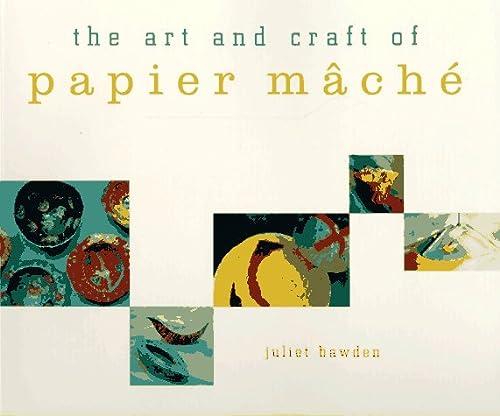 9780811808057: The Art and Craft of Papier m Ach E