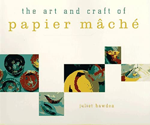 9780811808057: ART AND CRAFT OF PAPIER M ACH E ING