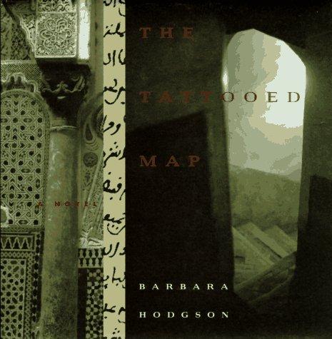 9780811808170: The Tattooed Map: A Novel
