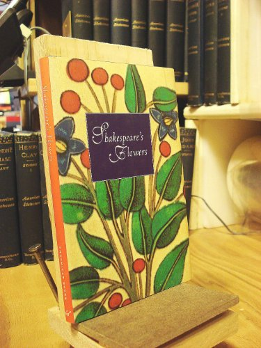 SHAKESPEARE'S FLOWERS: SHAKESPEARE, WILLIAM