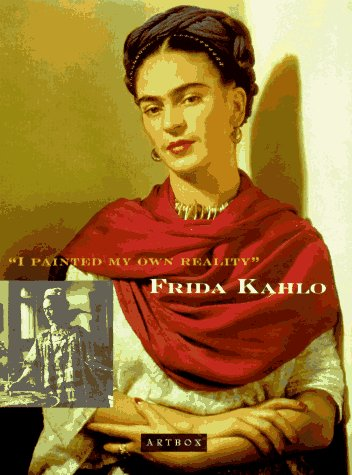 Frida Kahlo Artbox : I Painted My: Martha Zamora; Chronicle