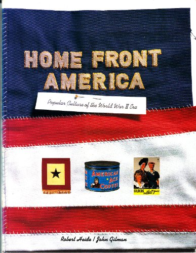 9780811809276: Home Front America: Popular Culture of the World War II Era