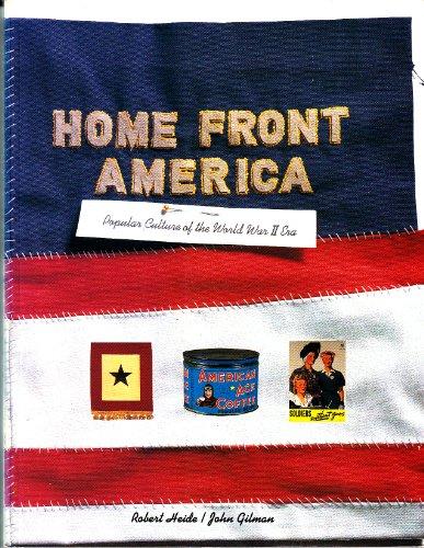 9780811809276: Home Front America: Popular Culture of the World War II Era