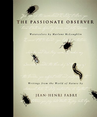 9780811809351: The Passionate Observer: Writings from the World of Nature