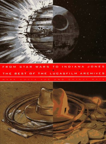9780811809979: FROM STAR WARS TO INDIANA JONES GEB: The Best of the Lucasfilm Archives