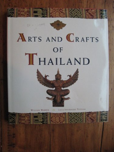 9780811810265: Arts And Crafts of Thailand