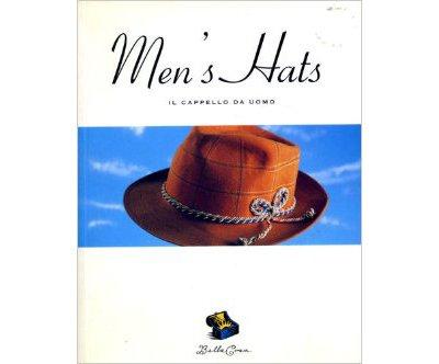 Bella Cosa: Men's Hats (Bella Cosa Library): Chronicle Books LLC