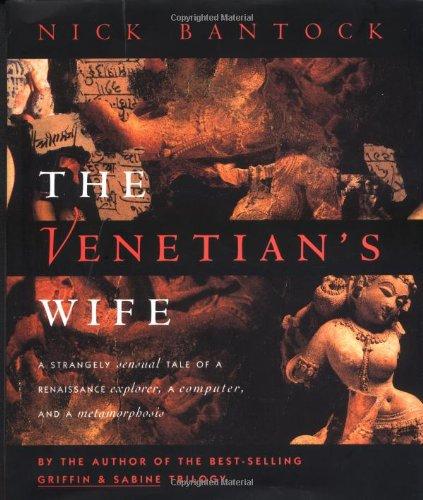 The Venetian's Wife (SIGNED): Bantock, Nick