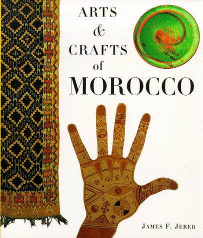 9780811811576: Arts & Crafts of Morocco