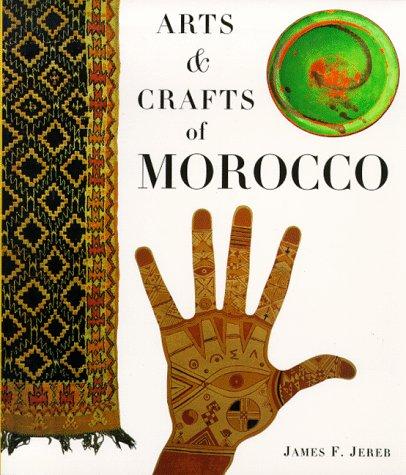 9780811811576: Arts & Crafts of Morocco