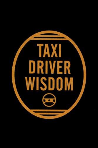 9780811811651: Taxi Driver Wisdom