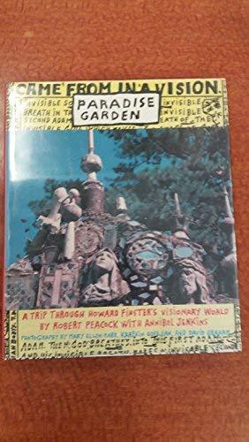 Paradise Garden: A Trip Through Howard Finster's: Peacock, Robert and