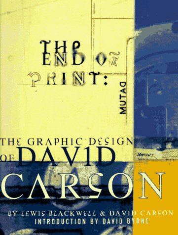 9780811811996: The End of Print: The Graphic Design of David Carson