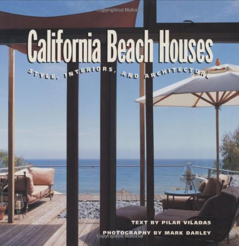 9780811812184: California Beach Houses: Style, Interiors, and Architecture