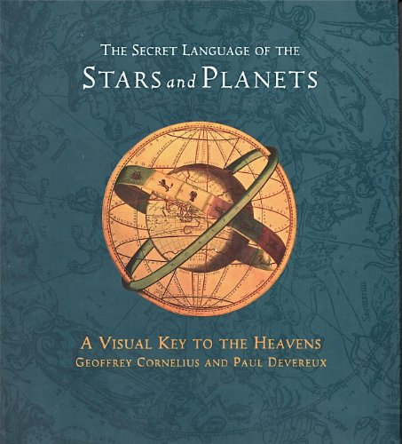 9780811812252: The Secret Language of the Stars and Planets: A Visual Key to the Heavens