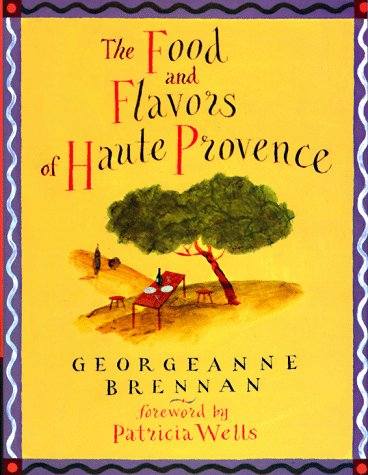 The Food and Flavors of Haute Provence (SIGNED)