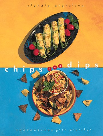 9780811812719: Chips and Dips