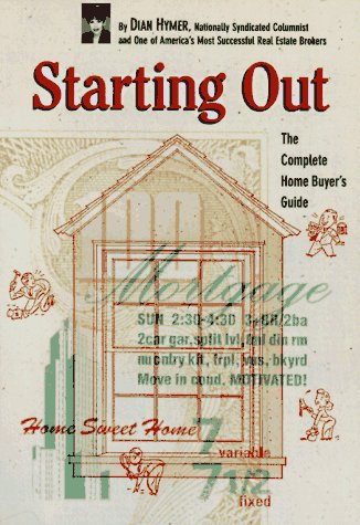 9780811812726: Starting Out: The Complete Home Buyer's Guide