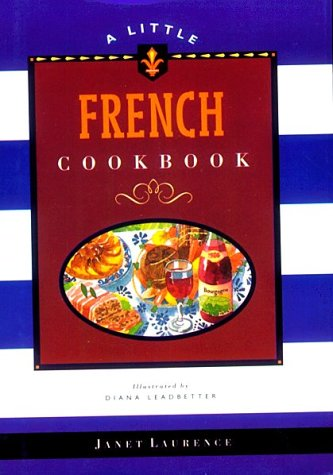 9780811812894: A Little French Cookbook (Little Cookbook Library)