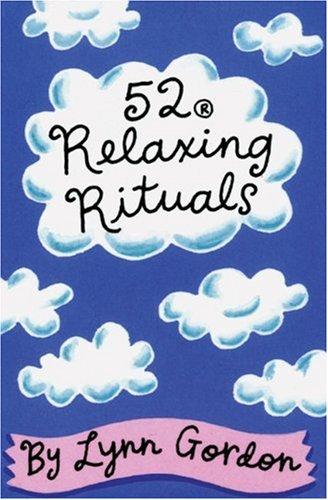 9780811813211: 52 Relaxing Rituals (52 Series)