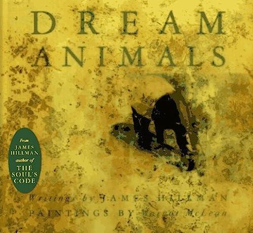 Dream Animals: James Hillman; Painter-Margot McLean
