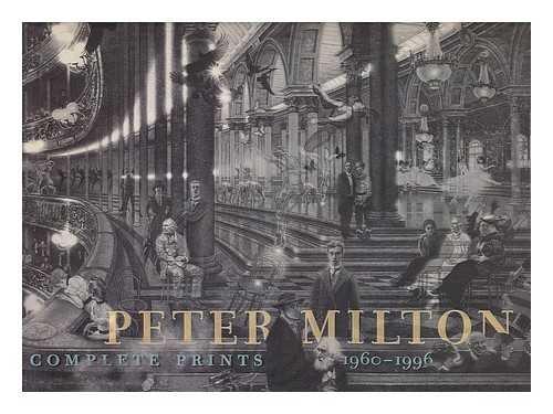 9780811813655: Peter Milton: Complete Prints 1960-1996