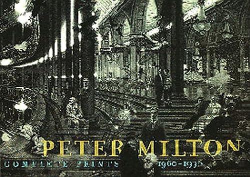 Peter Milton: Complete Prints 1960-1996: Milton, Peter; Johnson, Robert Flynn