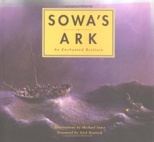 9780811814157: Sowa's Ark: An Enchanted Bestiary