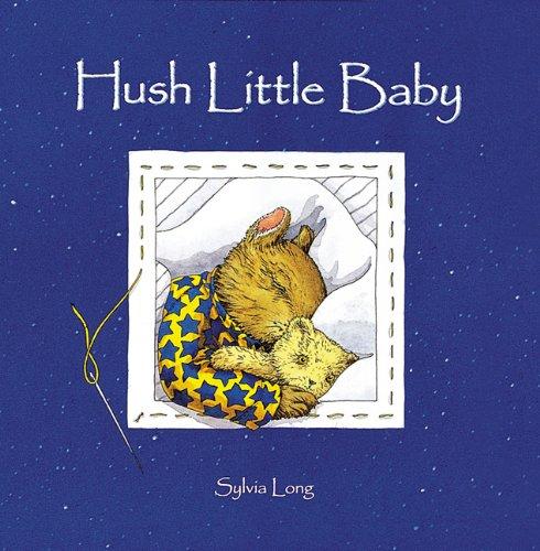 Hush Little Baby: Sylvia Long