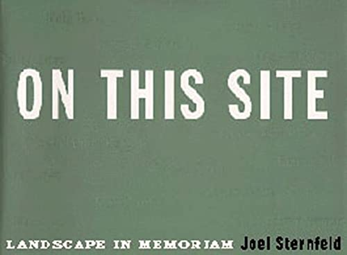 9780811814379: On This Site: Landscape in Memoriam