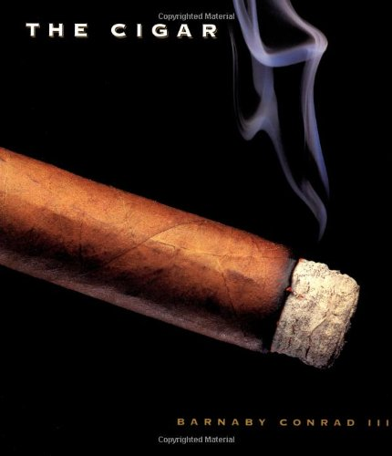 9780811814492: The Cigar: An Illustrated History of Fine Smoking