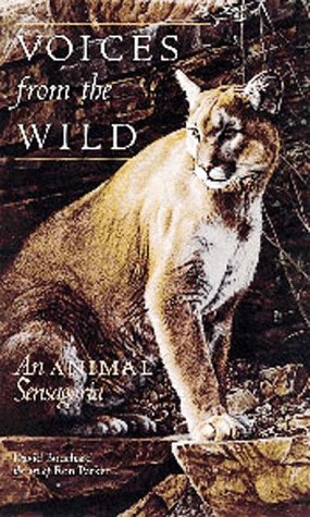 Voices From the Wild: Bouchard, D, Parker,