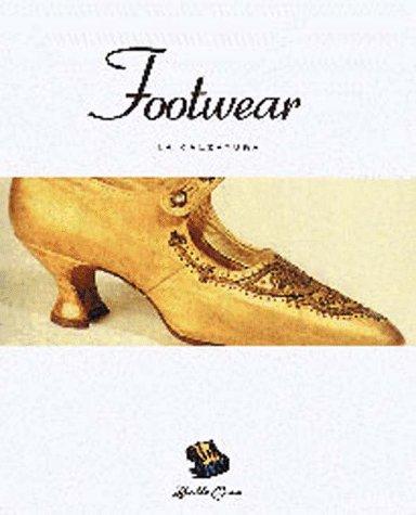 9780811814690: Footwear: La Calzatura (Bella Cosa Library)