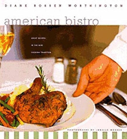 9780811814751: American Bistro: Great Recipes in the New Cooking Tradition