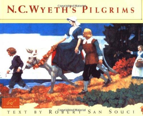 9780811814867: N.C. Wyeth's Pilgrims