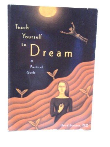 9780811815000: Teach Yourself  to Dream