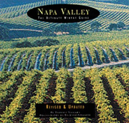 9780811815444: Napa Valley: The Ultimate Winery Guide