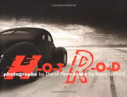 Hot Rod: Perry, David (photographer); Gifford, Barry (text)