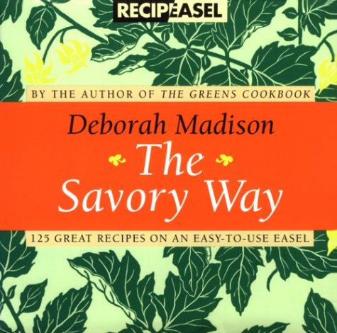 The Savory Way Recipeasel (0811816192) by Deborah Madison