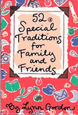 9780811816236: 52 Special Traditions for Family and Friends (52 Series)