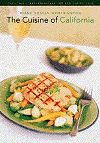 9780811816519 the cuisine of california abebooks diane rossen 9780811816519 the cuisine of california forumfinder Choice Image