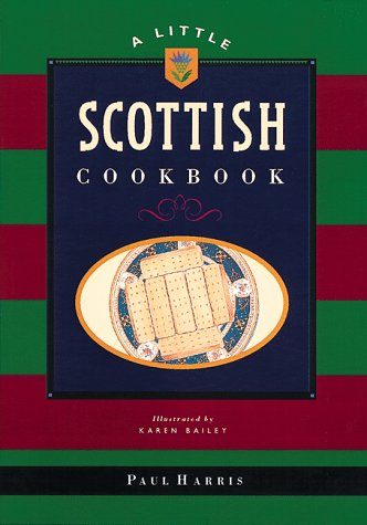 9780811816557: A Little Scottish Cookbook