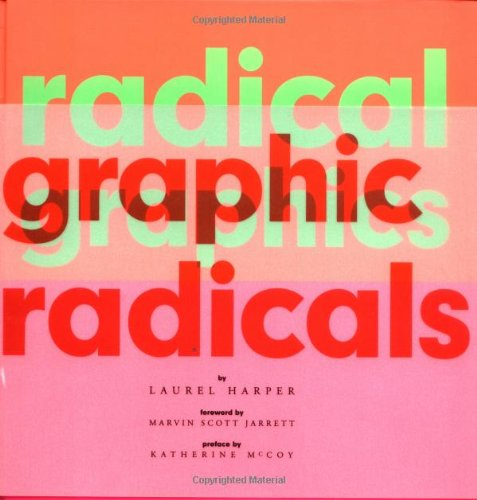 9780811816809: Radical Graphics/Graphic Radicals