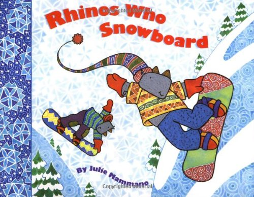 9780811817158: Rhinos Who Snowboard